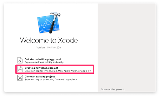 Open Xcode and Choose Create a new Xcode Project